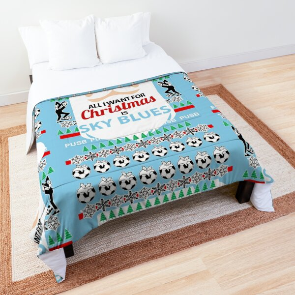 All I want for Xmas is Sky Blues Comforter