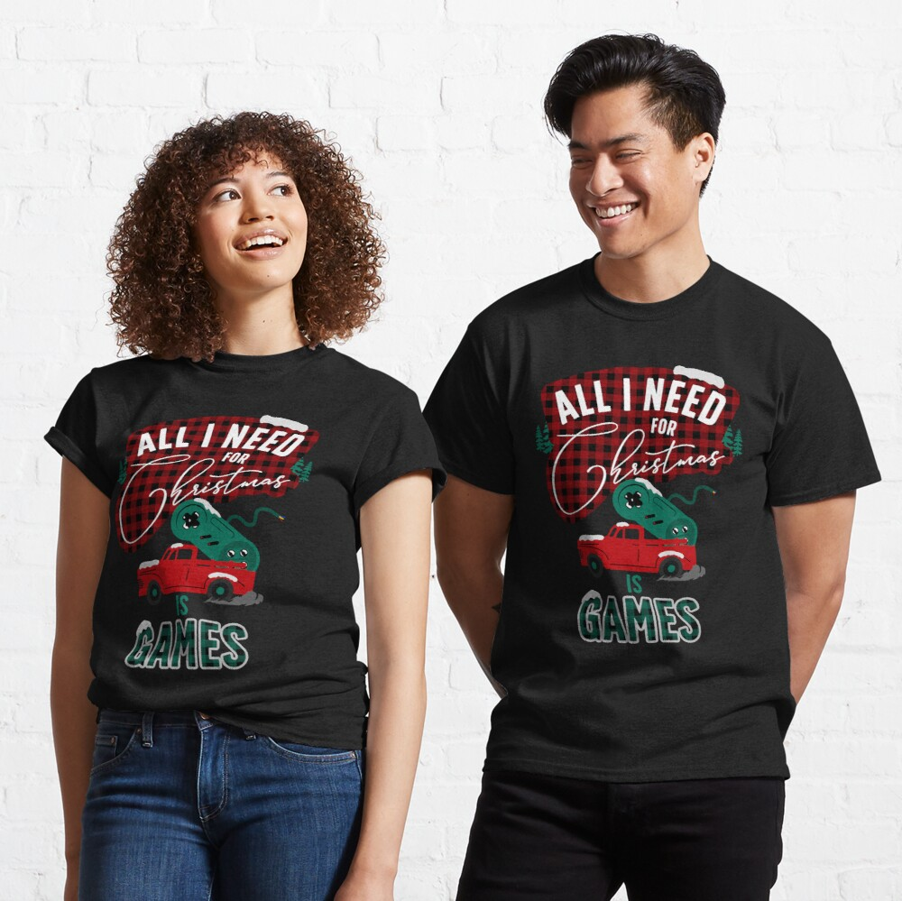 All I need for christmas is games Classic T-Shirt