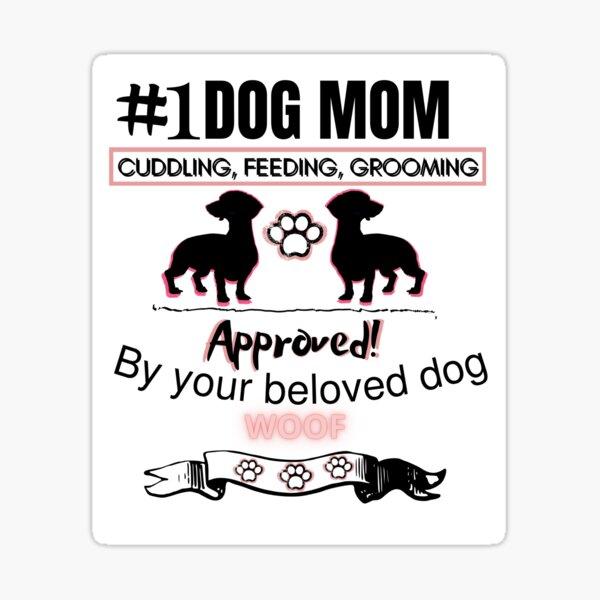 # 1 dog mom Sticker