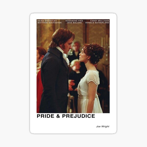 Pride and Prejudice 2005 Sticker