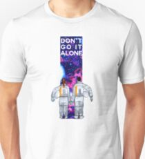 Don't Go It Alone - with text T-Shirt