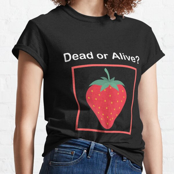 Schrodinger's Strawberry Classic T-Shirt