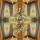 Let Her Eat Cake Marie Antoinette Versailles Bedroom by Beverly Claire Kaiya