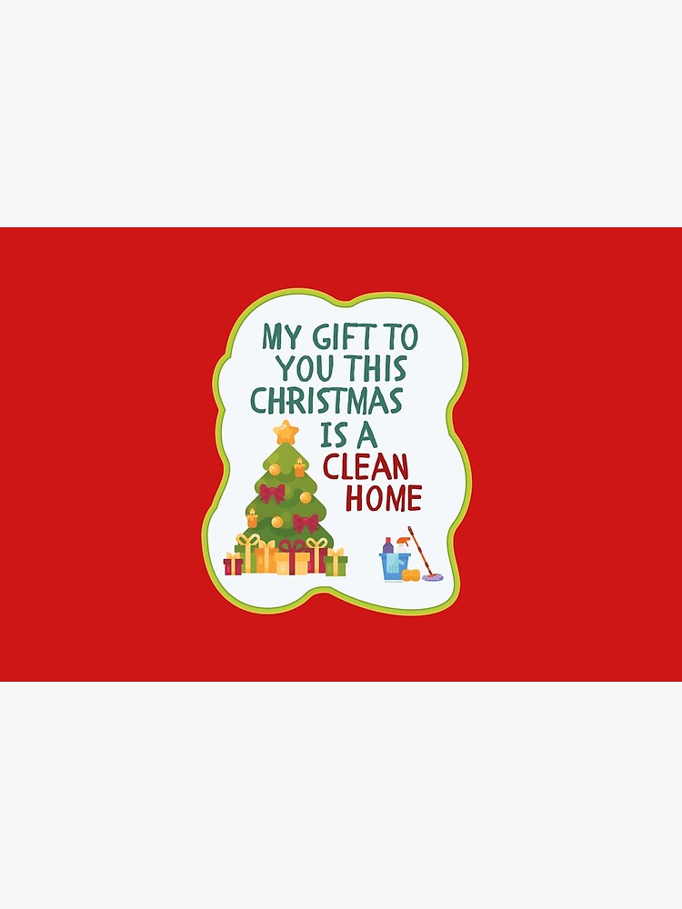 My Gift to You This Christmas is a Clean Home Cleaning Fun by SavvyCleaner