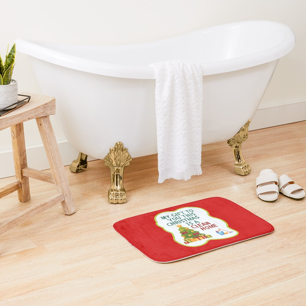 My Gift to You This Christmas is a Clean Home Cleaning Fun Bath Mat