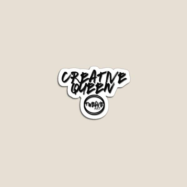 CREATIVE QUEEN  Magnet