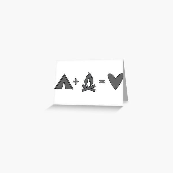 Camping = Love Greeting Card