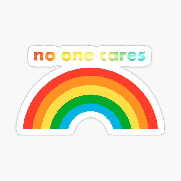 No one cares funny slogan Sticker