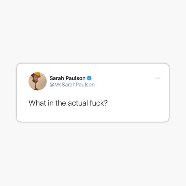 sarah paulson fuck tweet Sticker