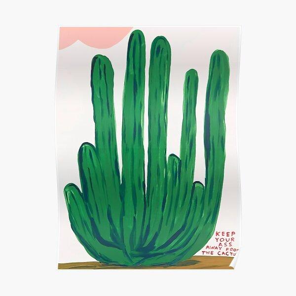 Keep Your Ass Davids Away From The Cactus Poster