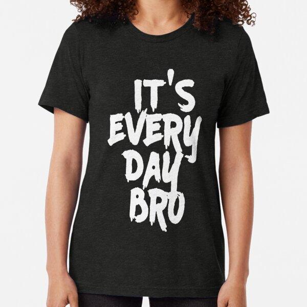 Mens Youth Boys It's Every Day BRO Shirt Jake Paul Summer Tri-blend T-Shirt