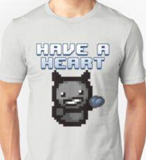 Have a heart - Binding of Isaac T-Shirt