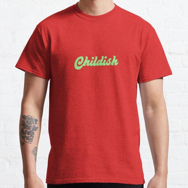 TGFBRO   CHILDISH (Green) Classic T-Shirt