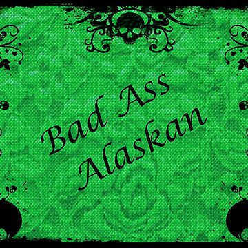 Green, Bad Ass Alaskan by DorieJo