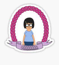 UHHHHHH // Tina Belcher Sticker