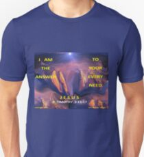 I AM ALL YOU NEED Unisex T-Shirt