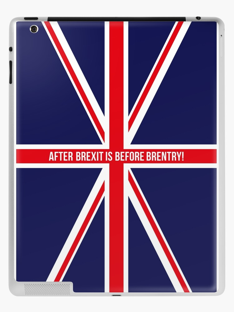 After Brexit Is Before Brentry Great Britain Union Jack Ipad Case Skin By Mrfaulbaum Redbubble