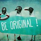Be original by KarinesPic