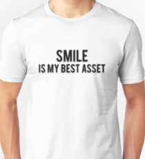 SMILE IS MY BEST ASSET T-Shirt