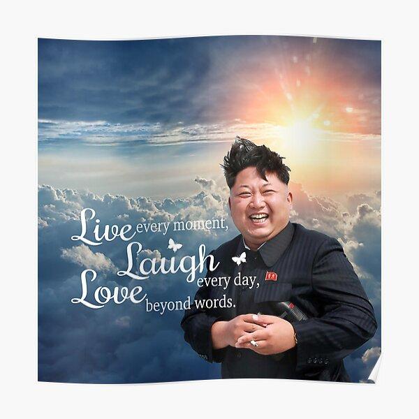 Live Laugh Love Kim Jong Un Póster