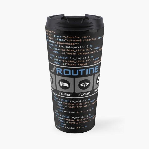 Eat, Sleep, Code, Repeat, A Developer Routine Funny Travel Mug