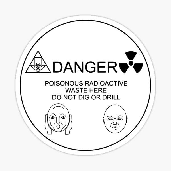 Long Term Nuclear Waste Warning Message II Sticker
