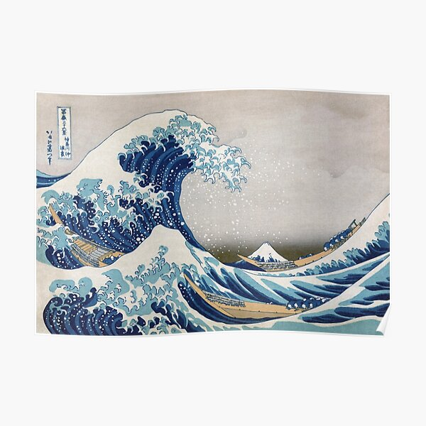 Sous la vague au large de Kanagawa - La grande vague - Katsushika Hokusai Poster