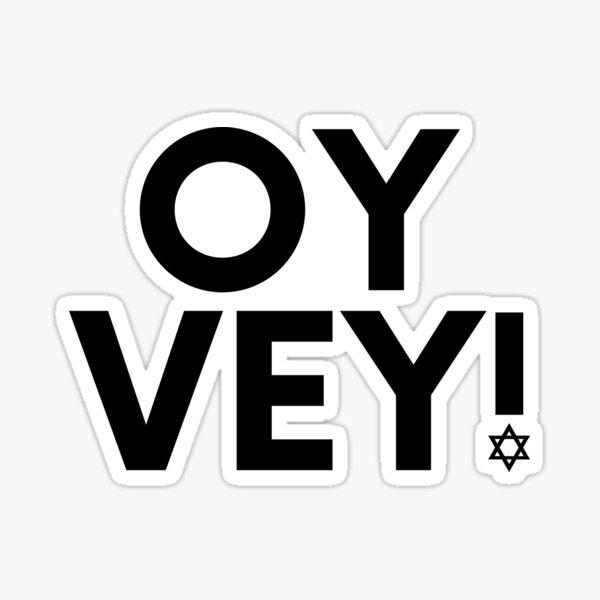 Oh vey shirt, oy vey, Jewish Gifts, Jewish , Hanukkah gift, Menorah , Bat Mitzvah gift, Holiday , Free shipping Sticker