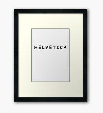 Helvetica. (Comic Sans) Framed Print