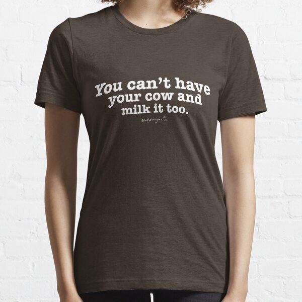 Not Your Dog Ma backward tee -- cow milk Essential T-Shirt
