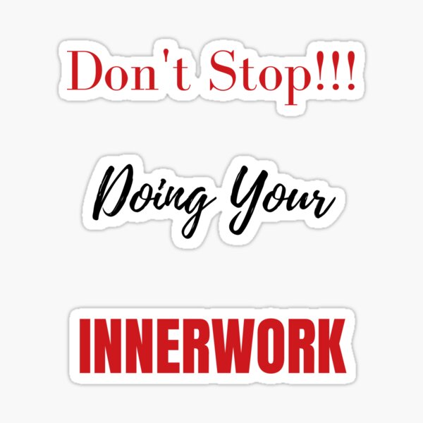 Wellness Is Innerwork First Sticker