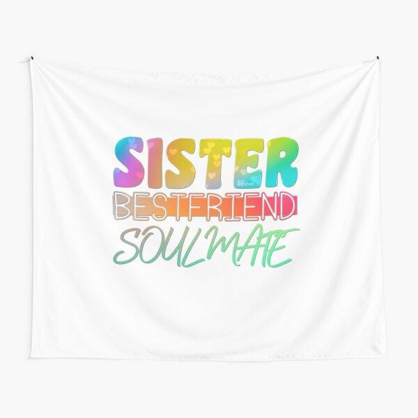 Sister Bestfriend Soulmate Tapestry