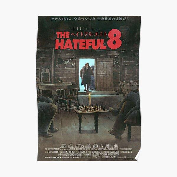 The Hateful 8 Alternative Movie Poster Poster