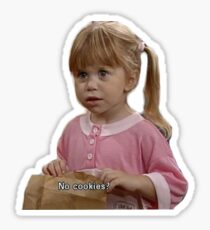 No cookies Full House Sticker
