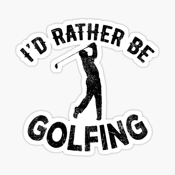 I'd Rather Be Golfing | golf golfing golfer id rather be golfing sport sports club player Sticker