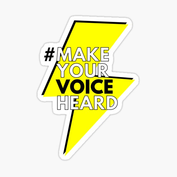 Make Your Voice Heard items Sticker