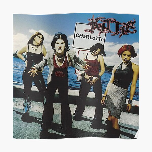 Kittie Poster because Girls Rule Poster
