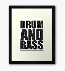 DRUM AND BASS  Framed Print