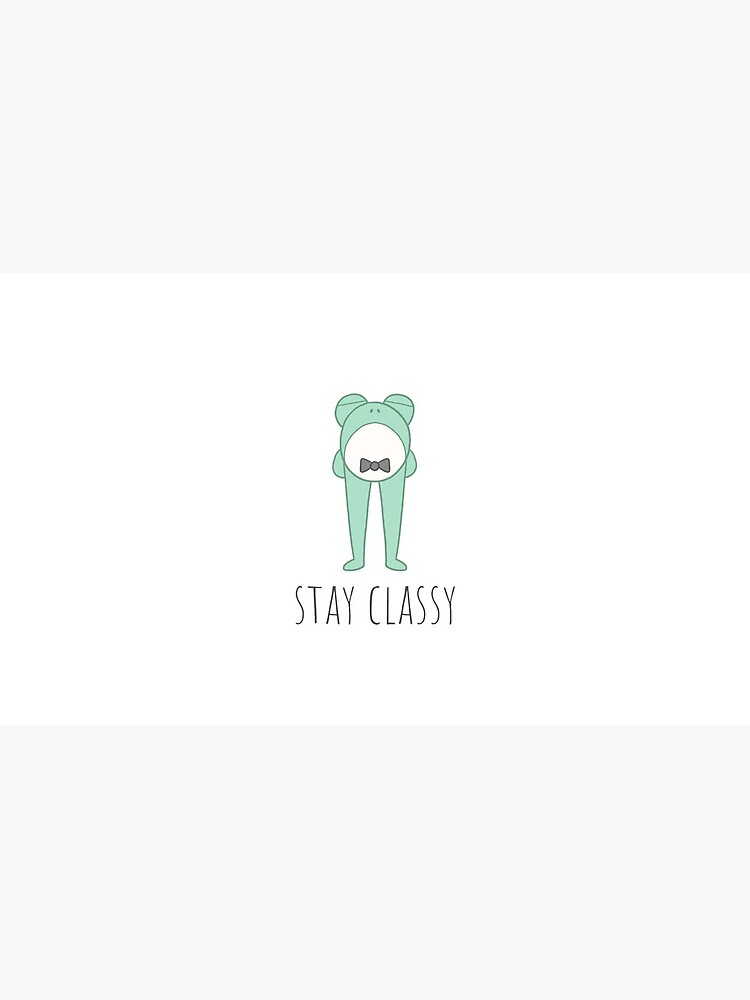 Stay Classy Frog by briannamooreart