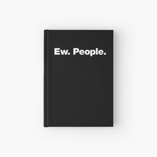 Ew. Menschen. Notizbuch