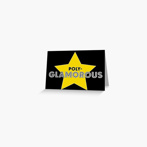 Poly-Glamorous Greeting Card