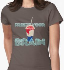 Freeze Your Brain-Heathers The Musical Women's Fitted T-Shirt