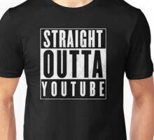 Youtube - straight outta Youtube Unisex T-Shirt