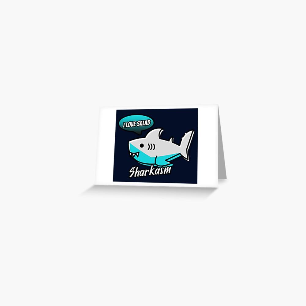 Sharkasm Greeting Card