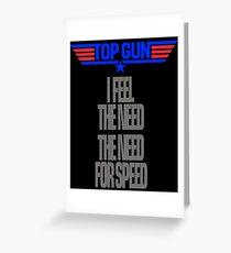 TOPGUN - NEED SPEED Greeting Card