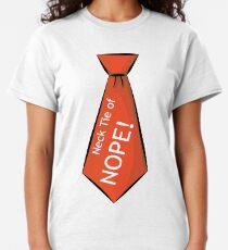 Necktie of NOPE! Classic T-Shirt