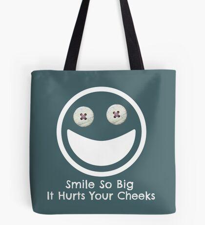 Smile Big ... Tote Bag