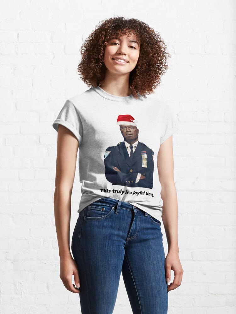Alternate view of Capt. Holt is having a joyful holiday season. Classic T-Shirt