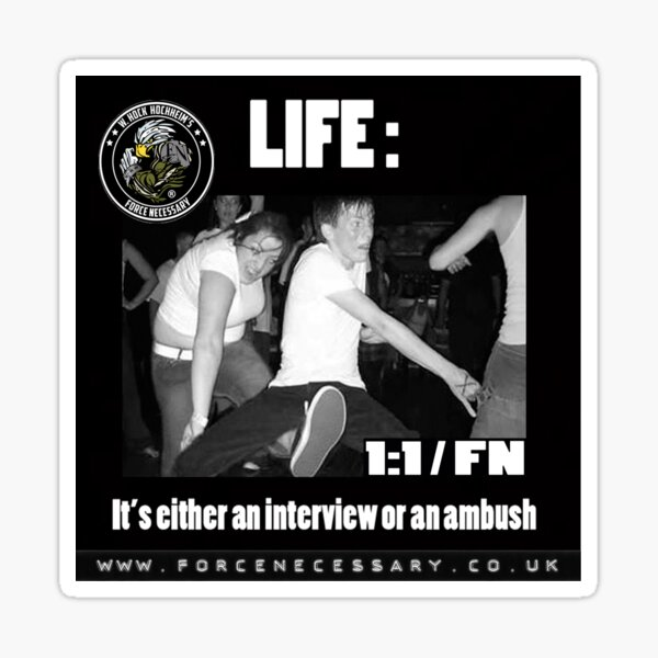 Life: Interview or Ambush Sticker