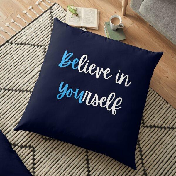 Be YOU Floor Pillow
